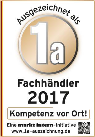 Ausgezeichnet als 1a Fachhändler 2017 - Kompetenz vor Ort! Eine markt intern-initiative - www.1a-auszeichnung.de