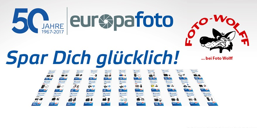50 Jahre Europafoto 2017 - Spar Dich glücklich - 33 Sonderangebote bei Foto Wolff