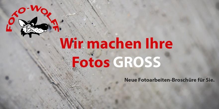 Wir machen Ihre Fotos groß - Neue Fotoarbeiten-Broschüre für Sie.