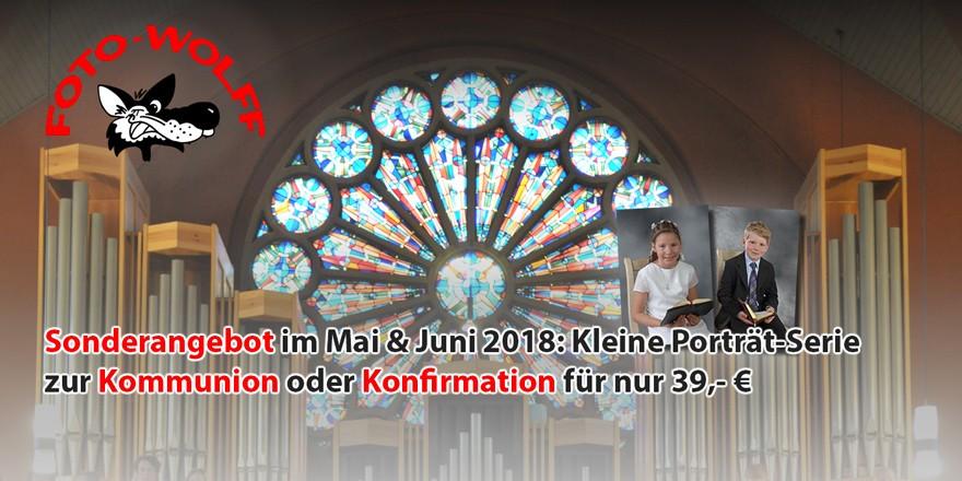 Sonderangebot im Mai & Juni 2018 bei Foto Wolff in Dinslaken: Kleine Porträt-Serie zur Kommunion oder Konfirmation für nur 39,- €