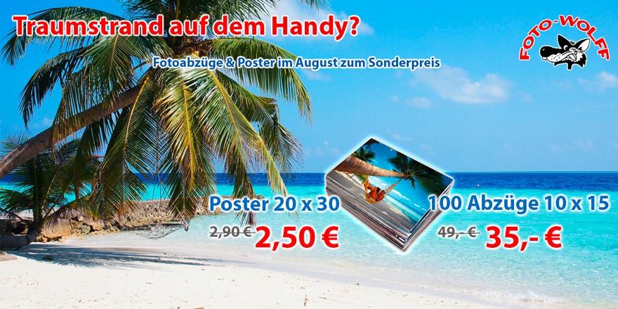 Traumstrand auf dem Handy? Fotoabzüge & Poster im August zum Sonderpreis bei Foto Wolff in Dinslaken