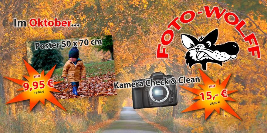 Oktober 2018 bei Foto Wolff: Poster 50 x 70 cm nur € 9,95; Kamera Check & Clean nur € 15,-