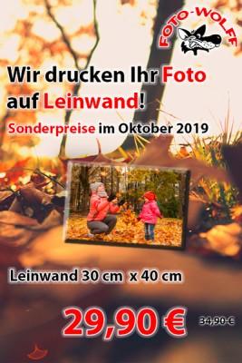 Wir drucken Ihr Foto auf Leinwand! Sonderpreise im Oktober 2019 für Leinwand-Druck!